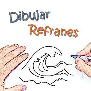 Dibujar los Refranes y Adivinarlos